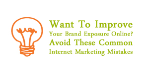 Want-To-Improve-Your-Brand-Exposure-Online-Then-Avoid-These-Mistakes