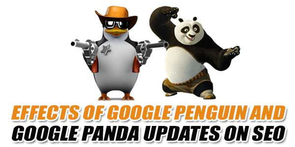 Effects-Of-Google-Penguin-And-Google-Panda-Updates-On-SEO