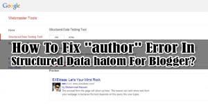 How-To-Fix-author-Error-In-Structured-Data-hatom-For-Blogger