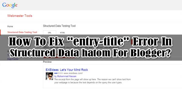 "How To Fix ""entry-title"" Error In Structured Data hatom For Blogger?"