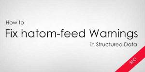 How-To-Fix-hatom-feed-Warning-In-Blogger