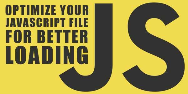 How-To-Optimize-External-JavaScript-File-For-Better-Loading