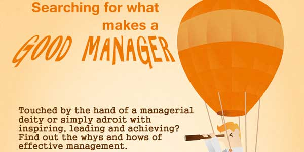 What Makes A Good Manager? 11 Ways To Be A Good Manager - An Infograph