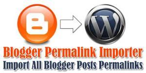 Blogger-Permalink-Importer-Import-All-Blogger-Posts-Permalinks