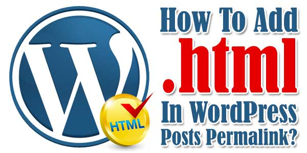 How-To-Add-.html-In-WordPress-Posts-Permalink