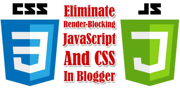 How-To-Eliminate-Render-Blocking-JavaScript-And-CSS-In-Blogger