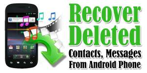 How-To-Recover-Deleted-Contacts-Messages-From-Android-Phone