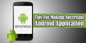 Tips-For-Making-Successful-Android-Application