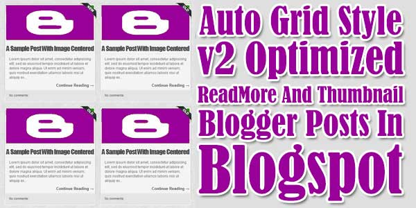 Add-Grid-Style-V2-Optimized-Auto-ReadMore-And-Thumbnail-Blogger-Posts-In-Blogspot
