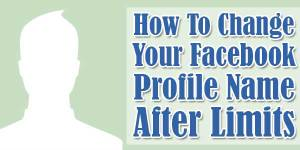How-To-Change-Your-Facebook-Profile-Name-After-Limits-Ends