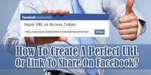 How-To-Create-A-Perfect-URL-Or-Link-To-Share-On-Facebook