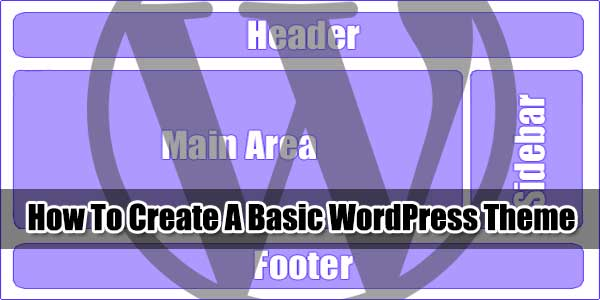How-To-Create-A-WordPress-Template-From-Scratch