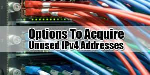 Options-To-Acquire-Unused-IPv4-Addresse