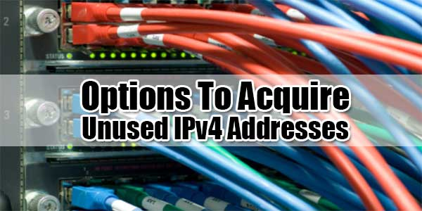 Options-To-Acquire-Unused-IPv4-Addresse