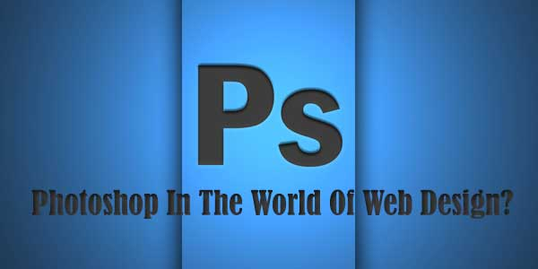 Photoshop-In-The-World-Of-Web-Design