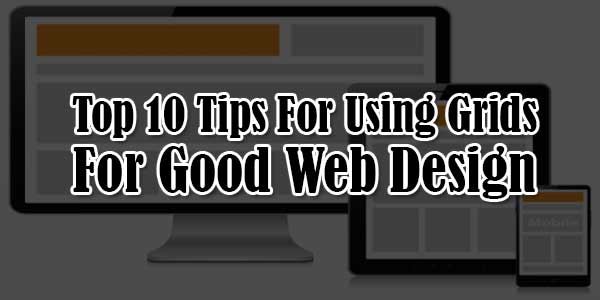 Top-10-Tips-For-Using-Grids-For-Good-Web-Design
