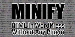 Minify-HTML-In-WordPress-Without-Any-Plugin