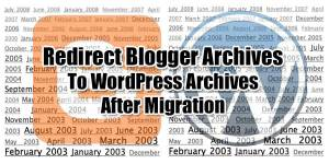 Redirect-Blogger-Archives-To-WordPress-Archives-After-Migration