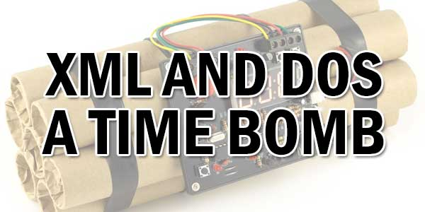 XML-And-DoS-A-Time-Bomb
