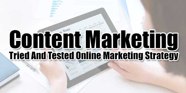 Content-Marketing---Tried-And-Tested-Online-Marketing-Strategy