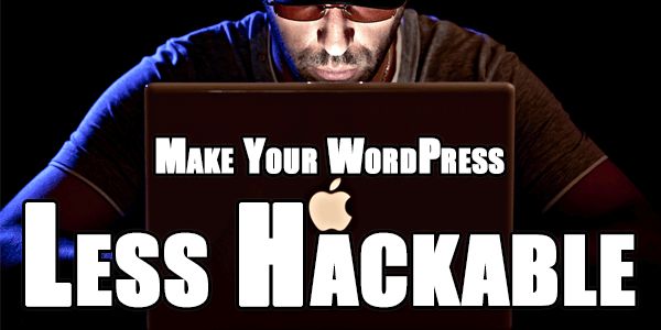 Make-Your-WordPress-Less-Hackable