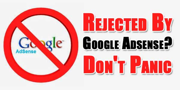 Rejected-By-Google-Adsense-Dont-Panic