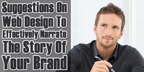 Suggestions-On-Web-Design-To-Effectively-Narrate-The-Story-Of-Your-Brand