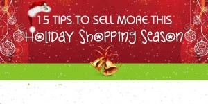15-ECommerece-Tips-To-Sell-More-This-Holiday-Shopping-Season