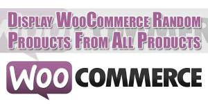 Display-WooCommerce-Random-Products-From-All-Products