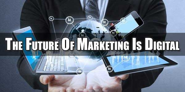 Future-Of-Marketing-Is-Digital
