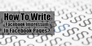 How-To-Write-Facebook-Impressum-In-Facebook-Pages