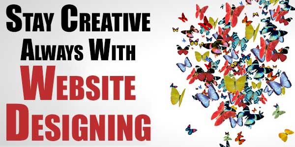 Stay-Creative-Always-With-Website-Designing
