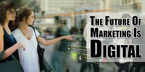 The-Future-Of-Marketing-Is-Digital