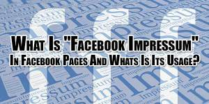 What-Is-Facebook-Impressum-In-Facebook-Pages-And-Whats-Is-Its-Usage