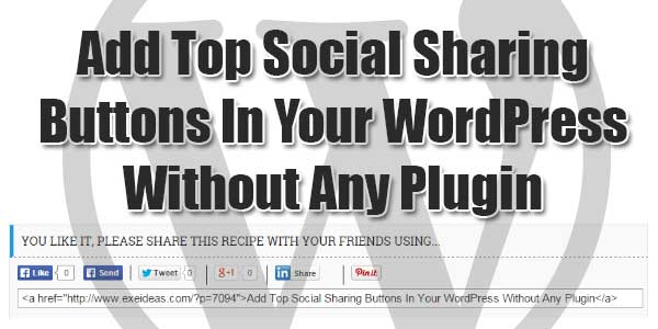 Add-Top-Social-Sharing-Buttons-In-Your-WordPress-Without-Any-Plugin