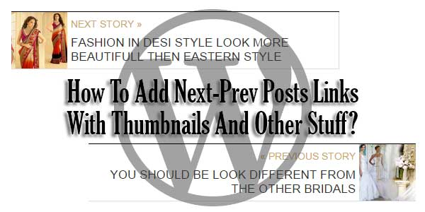 How-To-Add-Next-Prev-Posts-Links-With-Thumbnails-And-Other-Stuff
