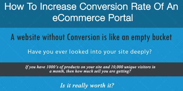 How-To-Increase-Conversion-Rate-Of-An-ECommerce-Infographic