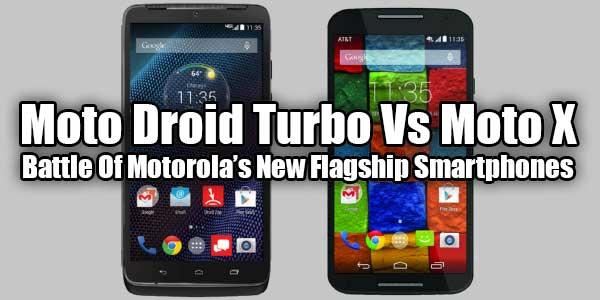 Moto-Droid-Turbo-Vs-Moto-X-Battle-Of-Motorola-New-Flagship-Smartphones