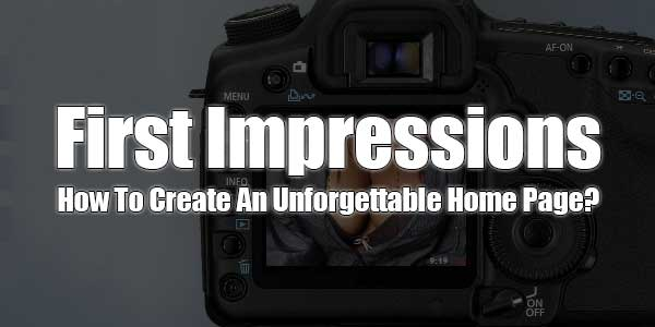 First-Impressions-How-To-Create-An-Unforgettable-Home-Page