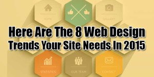 Here-Are-The-8-Web-Design-Trends-Your-Site-Needs-In-2015