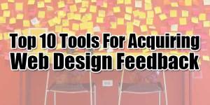 Top-10-Tools-For-Acquiring-Web-Design-Feedback