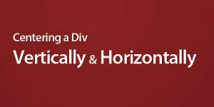 Centering-A-DIV-Vertically-And-Horizontally