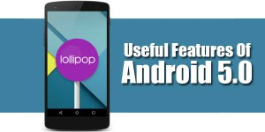 Features-That-You-Will-Find-In-The-Android-5.0