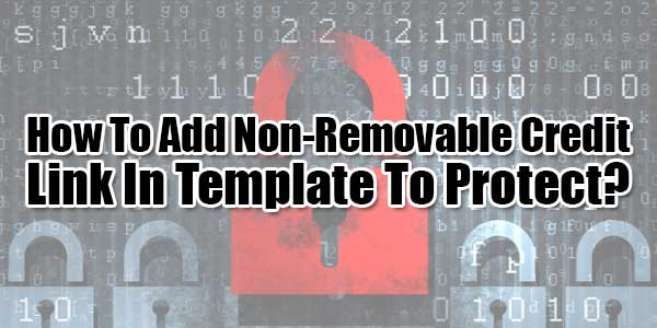 How-To-Add-Non-Removable-Credit-Link-In-Template-To-Protect