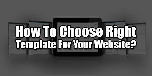 How-To-Choose-Right-Template-For-Your-Web
