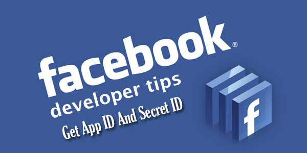 How-To-Get-Your-Facebook-App-ID-And-Secret-ID-Quickly