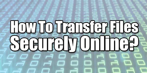 How-To-Transfer-Files-Securely-Online