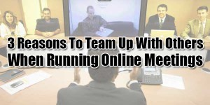 3-Reasons-To-Team-Up-With-Others-When-Running-Online-Meetings