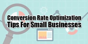 Conversion-Rate-Optimization-Tips-For-Small-Businesses