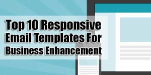 Top-10-Responsive-Email-Templates-For-Business-Enhancement